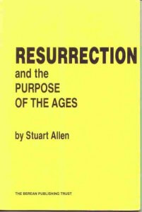 resurrection + purpose of ages